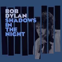 آلبوم سایههایی در شب (باب دیلن)